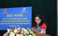 Hội nghị sơ kết các đề án hỗ trợ phụ nữ giai đoạn 2017-2020